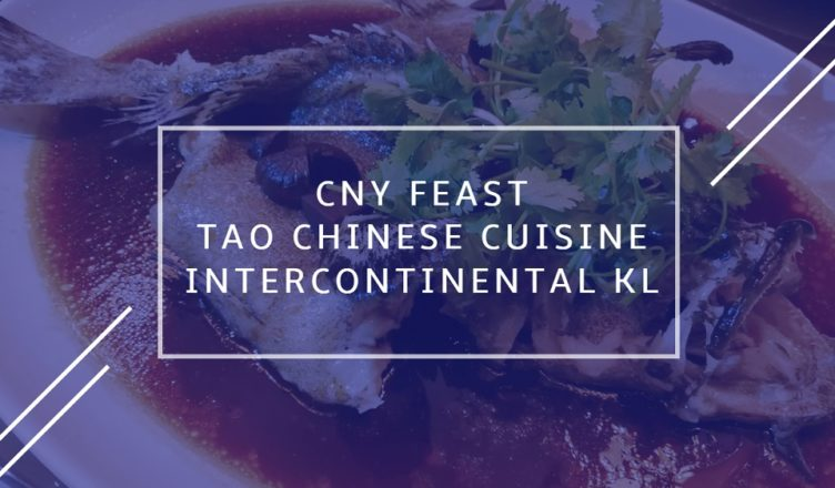 Tao Chinese Cuisine InterContinental KL MP